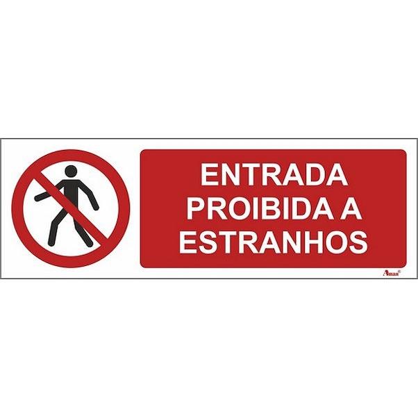 ENTRADA PROÍBIDA A ESTRANHOS 300MM