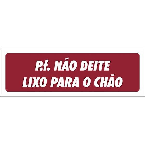 NÃO DEITE LIXO PARA O CHÃO 120MM