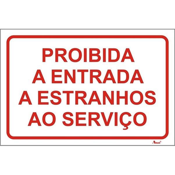 PROÍBIDO ENTRADA DE ESTRANHOS 250MM